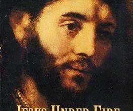 Jesus Under Fire -J.P. Moreland ,wilkins باللغة الانجليزية